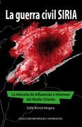 La Guerra civil Siria - Sofía Brinck Vergara - Ediciones Radio Universidad de Chile