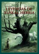 Leyendas de Euskal Herria - Toti Martínez de Lezea - Erein Argitaletxea, S.A.