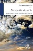 Compartiendo mi fe - Fernando Montes s.j. - Universidad Alberto Hurtado