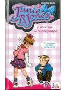 Junie b. Jones y Warren el Superguapo - Barbara Park - Bruño
