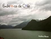 Extremos de Chile - Andrea Rossi - Autoedicion