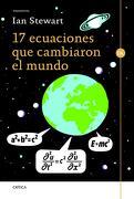 17 Ecuaciones que Cambiaron el Mundo - Ian Stewart - Editorial Crítica
