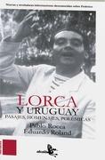 Lorca y Uruguay - Pablo Rocca; Eduardo Roland - Grupo Editor Rca