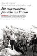 Mis Conversaciones Privadas Con Franco - Editorial Planeta - Editorial Planeta
