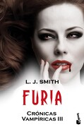 Furia: Crónicas Vampíricas iii (Booket Logista) - L. J. Smith - Booket