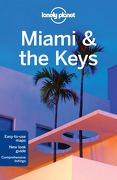 Lonely Planet Miami & the Keys (Travel Guide) (libro en Inglés) - Adam Karlin Lonely Planet - Lonely Planet