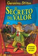El Secreto del Valor - Geronimo Stilton - Planeta