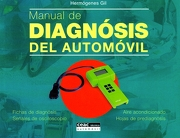 Manual de Diagnosis del Automóvil: Fichas de Diagnosis, Señales de Osciloscopio, Aire Acondicionado, Hojas de Prediagnosis - Hermógenes Gil - Para Dummies