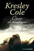 Deseos al Anochecer: Los Inmortales de la Oscuridad v (Booket Logista) - Kresley Cole - Booket