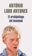 El Archipiélago del Insomnio (Literatura Random House) - Antonio Lobo Antunes - Literatura Random House