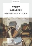 Después de la Teoría - Terry Eagleton - Debate