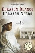 Corazon blanco, corazon negro - Jonathan Odell - Debolsillo