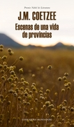 Escenas de una Vida de Provincia - J.M. Coetzee - Mondadori