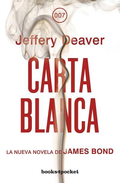 Carta blanca (books4pocket narrativa); jeffery deaver