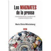 Los Magnates de la Prensa - Maria Olivia Monckeberg - Debolsillo
