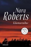 Llamaradas - Nora Roberts - Debolsillo