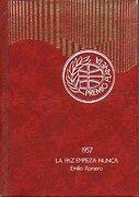 la paz empieza nunca. premio editorial planeta 1957. - emilio. romero - planeta.