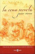 la cena secreta. 9ª ed. - javier. sierra - plaza & janés