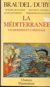 La Méditerranée. Les Hommes Et L` Héritage - Fernand Braudel - Flammariohamps, 167
