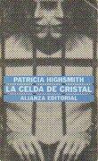 la celda de cristal. - patricia. highsmith -