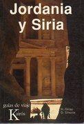 JORDANIA Y SIRIA. - Finlay, H. / Simonis, D. - Kairós. Guías de Viaje.