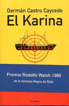 portada el karina. premio rodoflo walsh 1999 de la semana negra de gijón.