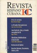 REVISTA HISPANO-CUBANA. Nº 12. Martha Beatriz Roqué: EL A.L.C.A. EN TEORÍA. Inger Enkvist: JUAN GOYTISOLO, CUBA Y EL MUNDO CONCEPTUAL DEL 68. Carlos Alberto Montaner: LIBERALISMO Y NEOLIBERALISMO EN UNA LECCIÓN... - Gortázar, Guillermo (Dir.) - Fundación Hispano-Cubana.