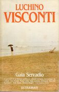 Luchino Visconti. 1ª Edición Española - Gaia Servadio - Ultramar