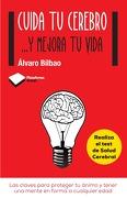 Cuida tu Cerebro y Mejora tu Vida - Alvaro Bilbao - Plataforma