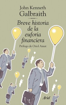 portada Breve Historia de la Euforia Financiera