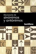 Diccionario de Sinónimos y Antónimos - Santillana - Santillana