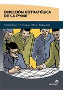 direccion estrategica de pyme. - g. caballero miguez - ideaspropias editorial