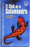 El Club de la Salamandra (Premio Gran Angular México 1997) - Jaime Alfonso Sandoval - SM Ediciones