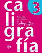 Cuaderno Caligrafía 3 (Texto) - Ediciones SM - Ediciones SM