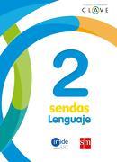 Lenguaje 2° Básico (Texto) - Ediciones SM - Ediciones SM