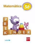 Prekinder. Matematica (Proyecto sé) (Sm) (Edicion Vigente) - Ediciones Sm - Ediciones Sm