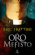 oro de mefisto.(narrativa) - eric frattini - (5) espasa calpe