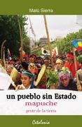 pueblo sin estado mapuche gente de la tierra, un - malu sierra - catalonia