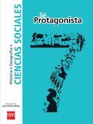 Ciencias Sociales 7º Básico (sé Protagonista) (Sm) - Ediciones Sm - Ediciones Sm