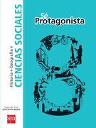 Ciencias Sociales 8º Básico (sé Protagonista) (Sm) - Ediciones Sm - Ediciones Sm