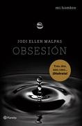 Obsesion. Mi Hombre 2 - Jodi Ellen Malpas - Planeta