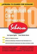 Programación en C++. Serie Schaum - Luis Joyanes Aguilar,Lucas Sánchez García - Mcgraw-Hill / Interamericana De España, S.A.