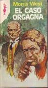 El Caso Orgagna - Morris West - Ediciones G. P.. Volumen 487 En La Colección `Reno`