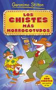 Los chistes más morrocotudos 1 - Geronimo Stilton - Ediciones Oniro, S.a.
