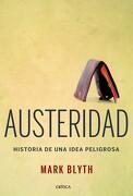 Austeridad (Letras de Crítica) - Mark Blyth - Crítica
