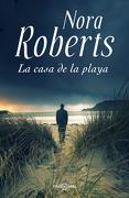 La Casa de la Playa - Nora Roberts - Plaza & Janes