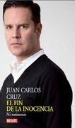 El fin de la inocencia - Juan Carlos Cruz - Debate