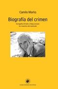 Biografía del crimen. De Agatha Christie a Stieg Larsson: los maestros del asesinato - Camilo Marks - Ediciones Universidad Diego Portales