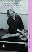 La Hermana Menor. Un Retrato de Silvina Ocampo - Mariana Enriquez - Ediciones Universidad Diego Portales