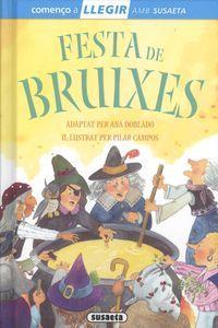 Festa de bruixes (llegir amb susaeta - nivel 1); lorena marín